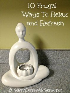 10 Frugal Ways to Relax and Refresh #destress #frugal #relax