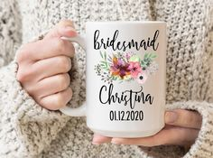 Custom bridesmaid mug. Bridesmaid name mug. Will you be my bridesmaid? Wedding essentials mug. Grandma Mug, Grandmother Gifts, Aunt Gifts, Mom Mug, Bridesmaid Mug, Will You Be My Bridesmaid, Bridesmaid Proposal, Gifts For Your Mom, Gifts In A Mug