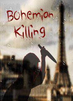 Bohemian Killing PC [2016] [Inglés]