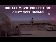 Star Wars Movies Finally Get a Digital Release, Celebrate With 6 Special Trailers
