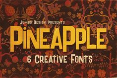 Pineapple - Funny Style Font by JumboDesign on @creativemarket