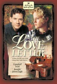 The Love Letter (1998). A fascinating love story. Scotty buys an antique desk and finds a Civil War-era letter inside it, written over 100 ago. Fancifully, he writes and mails a reply...only to have it reach its destination in the past. As Elizabeth and Scotty continue their remarkable correspondence, they find themselves falling in love, and more than restless about their impending, respective, marriages. Campbell Scott, Jennifer Jason Leigh, David Dukes...romance