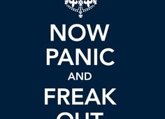 """""""Now Panic and Freak Out"""" - Threadless.com - Best t-shirts in the world https://www.threadless.com/product/1466/Now_Panic_and_Freak_Out/tab,girls/style,shirt"""