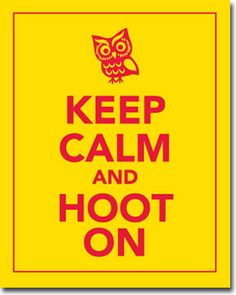 Keep Calm And Hoot On - Chi Omega