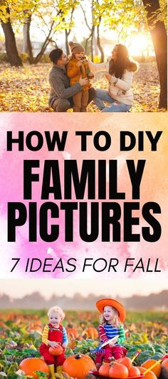 DIY Fall Family Pictures with these 7 great family photoshoot ideas | fall family pictures #fallpictures #familypictures #familyphotos