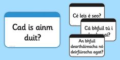 Useful classroom questions / about me questions on flashcards for display in Irish. About Me Questions, This Or That Questions, Irish Language, 5th Class, Irish Roots, Word Reading, Ireland, How To Plan, Learning