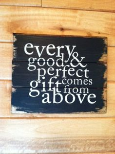Every good and perfect gift comes from above 13 w by OttCreatives, $29.00