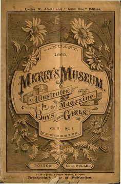 BACK WINDOWS IN MERRY'S MUSEUM JANUARY 1869 VOL.2 NO.1 by LOUISA MAY ALCOTT