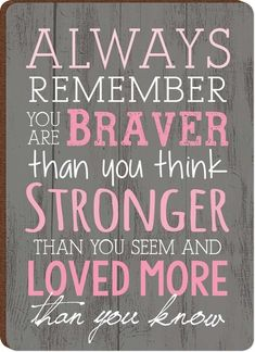 Always Remember You Are Braver Breast Cancer Awareness Wood Magnet: Support comes in all shapes and sizes. Celebrate the survivors and honor the loved ones we've lost with this Breast Cancer Awareness piece.