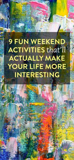 9 fun weekend activities