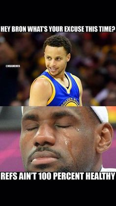 The referees were not healthy when Lebron James played Steph Curry and the Golden State Warriors ;) Is this the reason why the Cleveland Cavaliers lost so badly? Also what percent chance do you give the Cavs if they were to meet up the Warriors in th Funny Nba Memes, Funny Basketball Memes, Basketball Problems, Basketball Quotes, Basketball Pictures, Football Memes, Basketball Stuff, Funny Jokes, Hilarious