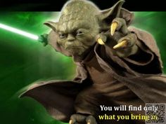 6. Your #World - 7 Powerful #Quotes from Yoda That Are Lessons in Life ... → #Inspiration #Green
