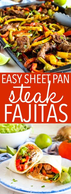 These Easy Sheet Pan Steak Fajitas make the perfect simple and healthy weeknight. - These Easy Sheet Pan Steak Fajitas make the perfect simple and healthy weeknight. These Easy Sheet Pan Steak Fajitas make the perfect simple and hea. Fajitas Au Steak, Steak Fajita Recipe, Easy Recipe For Fajitas, Best Burrito Recipe Beef, Beef Recipes For Dinner, Mexican Food Recipes, Cooking Recipes, Mexican Meals, Recipes With Steak