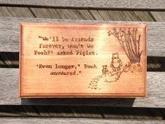 Winnie the Pooh Quote Wooden Box