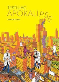 Beta Testing the Apocalypse by Tom Kaczynski (Fantagraphics Books) Apocalypse, Long Stories, Slums, Zine, Comic Strips, Cover Art, Storytelling, Science Fiction, This Book