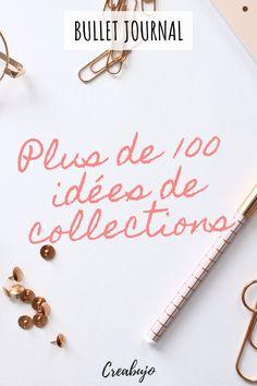 Plus de 100 idées de collections à créer dans un bullet journal. Si vous manquez d'inspiration et ne savez pas ce dont vous avez besoin pour votre bujo, cette liste d'idées de collections vous aidera sans doute à trouver la bonne idée de page à créer dans votre bullet journal.