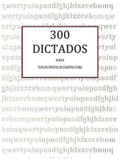 300 dictados para educación primaria Spanish Teaching Resources, Teaching Materials, Teaching Writing, Writing Prompts, A Level Spanish, Spanish Class, Data Binders, Spanish Grammar, Grammar Rules