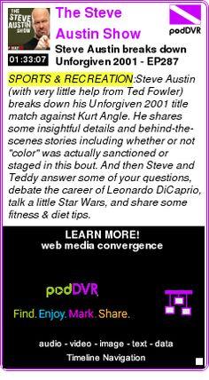 #SPORTS #PODCAST  The Steve Austin Show    Steve Austin breaks down Unforgiven 2001 - EP287    LISTEN...  http://podDVR.COM/?c=ee23d01a-7d48-5257-0d5c-398ff492e935