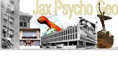 jaxpsychogeo   Jacksonville, Florida: Ghost Stories and Psychological Landscapes