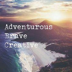 ABCs adventurous, brave, creative. Quote. Secret Life of Walter Mitty