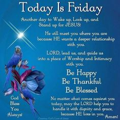Best Friday Quotes, Friday Morning Quotes, Happy Weekend Quotes, Good Morning Happy Friday, Today Is Friday, Good Morning Prayer, Morning Blessings, Good Morning Messages, Good Morning Quotes