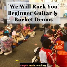 Music lesson bucket drumming We Will Rock You Queen