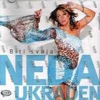 Neda Ukraden: Biti svoja
