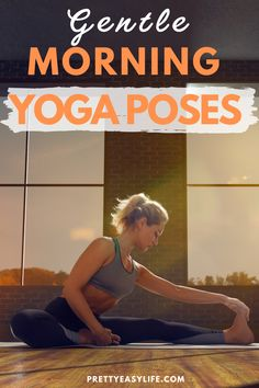 Simple and Safe Yoga Poses to do at Home so you can start your morning feeling great! #yogamorning Yoga Lifestyle, Healthy Lifestyle, Puppy Pose, Restorative Yoga Poses, Fish Pose, Corpse Pose, Calming Activities, Plank Pose, Bridge Pose