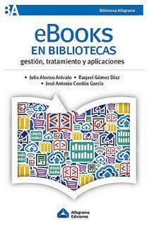 E-books en bibliotecas, reseña elaborada por Rafael Ibáñez Hernández