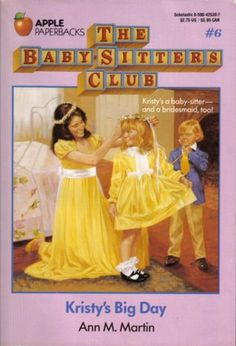 Kristy's Big Day by Ann M. Martin (The Baby-Sitters Club, book 6)