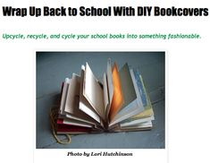 Fun ideas to cover your school books Back To School, Upcycle, Recycling, Fun Ideas, Books, Students, Diy, Cover, Green