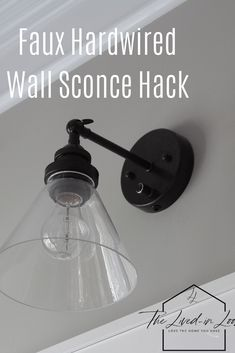 Surprisingly Easy Faux Hardwired Wall Sconce Hack You Can Do Now - Most creative decoration list Diy Sconces, Sconce Lighting, Lighting Hacks, Easy Wall, Plug In Wall Sconce, Light, Farmhouse Wall Sconces, Faux Walls, Diy Lighting