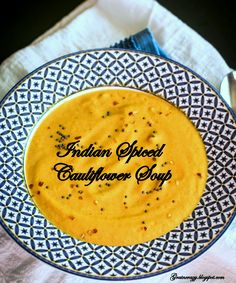 Grain Crazy: Indian Spiced Cauliflower Soup