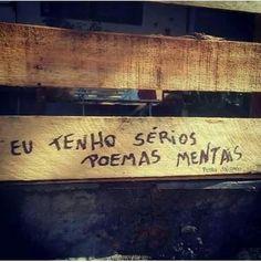 """""""Eu tenho sérios poemas mentais"""" Pedro Salomão"""