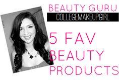 Beauty Guru: Collegemakeupgirl's Five Favorite Beauty Products   College Gloss