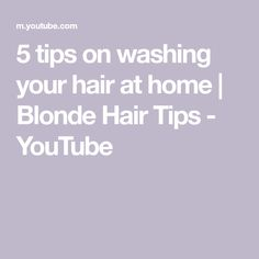 5 tips on washing your hair at home   Blonde Hair Tips - YouTube Blonde Hair Tips, Hair Colour, Color, Hair Hacks, Hair Cuts, Youtube, Instagram, Haircuts, Colour