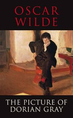 Oscar Wilde : The Picture of Dorian Grey