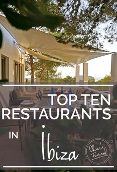 Ibiza & Formentera's top 10 #ibizarestaurants Oliver's Travels