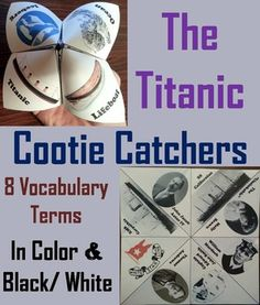 """These cootie catchers/ fortune tellers are a great way for students to have fun while learning about the Titanic. How to Play and Assembly Instructions are included.These cootie catchers contain the following vocabulary terms: Captain Edward John Smith, Thomas Andrews, White Star Line, RMS Carpathia, John Jacob Astor IV, SS Californian, The """"unsinkable"""" Molly Brown, William Murdoch========================================================Customer Tips: How to ..."""