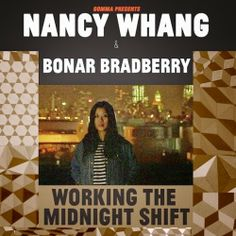 Nancy Whang & Bonar Bradberry – Working The Midnight Shift - Y Este Finde Qué