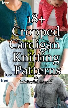 Knitting Patterns for Cropped Cardigans. Most patterns are free. - Knitting patterns for cropped cardigans, boleros, jackets with short and long sleeves