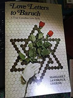 Love Letters to Baruch: A True Canadian Love Story Read Letters, Love Letters, Love Story, Lettering, Feelings, Books, Libros, Book, Cartas De Amor