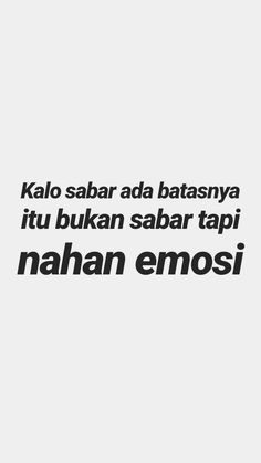 Quotes Lucu, Cinta Quotes, Quotes Galau, People Quotes, Me Quotes, Qoutes, Motivational Quotes, My Brain, Beautiful Moments