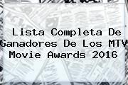 http://tecnoautos.com/wp-content/uploads/imagenes/tendencias/thumbs/lista-completa-de-ganadores-de-los-mtv-movie-awards-2016.jpg MTV Movie Awards 2016. Lista completa de ganadores de los MTV Movie Awards 2016, Enlaces, Imágenes, Videos y Tweets - http://tecnoautos.com/actualidad/mtv-movie-awards-2016-lista-completa-de-ganadores-de-los-mtv-movie-awards-2016/