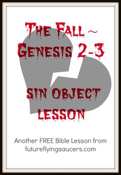 The Fall ~ Genesis 2-3 (sin object lesson) balloons + candle