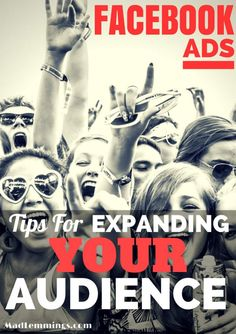 Advertising on Facebook: Tips For Expanding Your Audience #smallbusiness #marketing