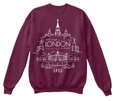 Don't Forget London A Dream 1922 Maroon  Sweatshirt Front