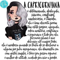 A mulher Capricórnio Capricorn Love, Capricorn Quotes, Capricorn Facts, Zodiac Capricorn, Zodiac Funny, Zodiac Signs, Capricorn Aesthetic, Zodiac Society, Sweet Quotes