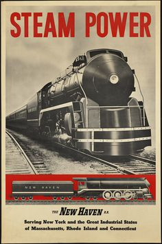 https://flic.kr/p/6o57pW | Steam power | File name: 08_05_000284 Title: Steam power Date issued: 1910-1959 (approximate) Physical description: 1 print (poster) : color Genre: Travel posters; Prints Subjects: Railroad locomotives; New York, New Haven, and Hartford Railroad Company Notes: Title from item. Location: Boston Public Library, Print Department Rights: Rights status not evaluated