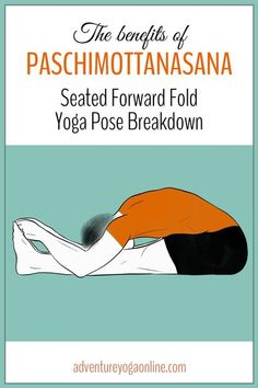 Want to learn more about Paschimottanasana, aka Seated Forward Fold? In this post, we share the benefits of Paschimottanasana, a complete yoga pose breakdown, contraindications, modifications and more. This tutorial will help you expand your possibilities with this pose. #yoga #yogaposes #yogatips #yogaforbeginners #yogastepbystep #adventureyoga How To Start Yoga, Learn Yoga, Easy Yoga Poses, Yoga Poses For Beginners, Beginning Yoga Poses, Back Yoga Stretches, Hip Opening Yoga, Yoga Bolster, Yoga Movement
